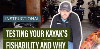 testing your kayak's fishability and why you should care